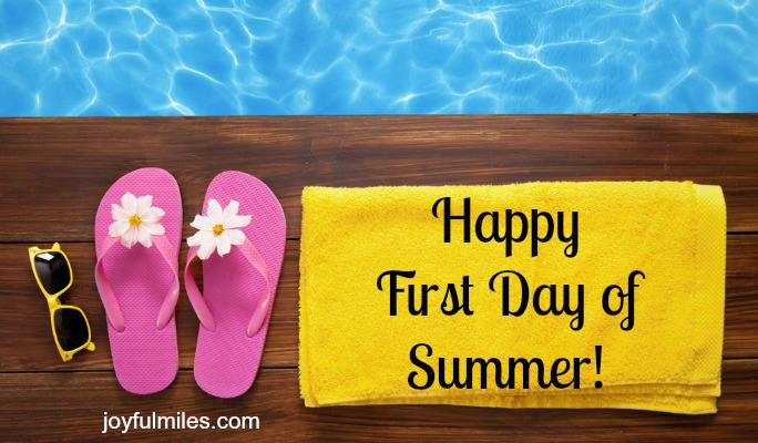 Happy First Day of Summer - may you miles be sunny!
