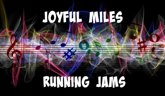 Joyful Miles Running Jam - what we listen to do get our groove on!