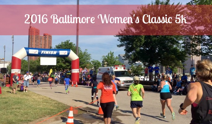 2016 Baltimore Women's Classic 5k Race Recap - a lovely run in the heart of Charm City!