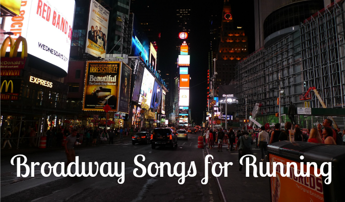 My favorite Broadway Songs for Running! What's yours?