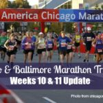 Chicago & Baltimore Marathon Training Update: Weeks 10 & 11