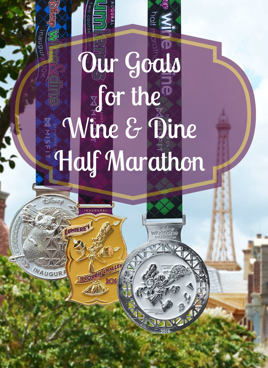 Accountability Quest: My Goals for the Wine & Dine Half Marathon