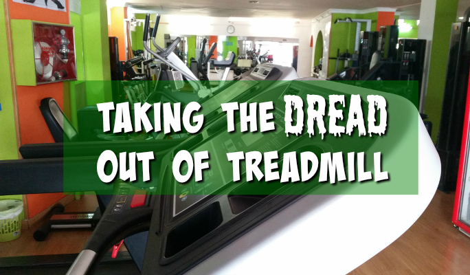 Taking the Dread out of Treadmill Running