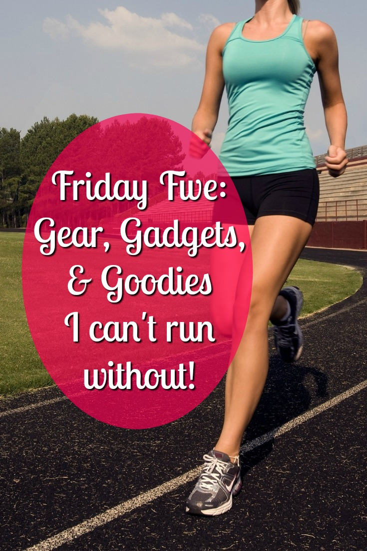 Running Gear I Can't Live Without | Friday Five