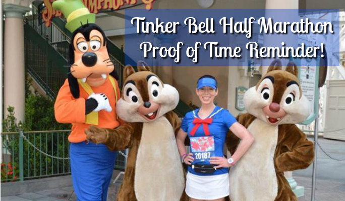 2018 Tinker Bell Half Marathon Proof of Time Reminder