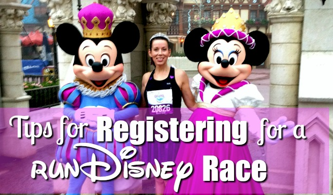 Tips for Registering for a runDisney Race