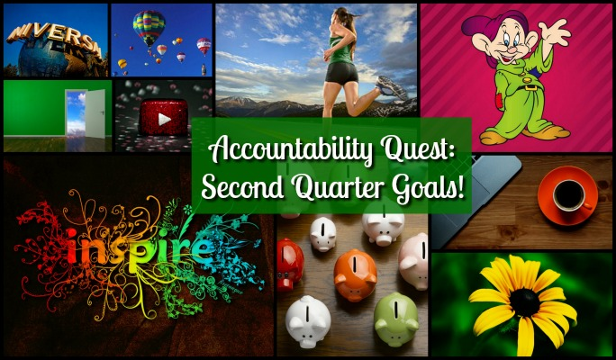 Accountability Quest: Second Quarter Goals