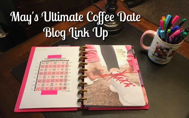 May's Ultimate Coffee Date Blog Link Up