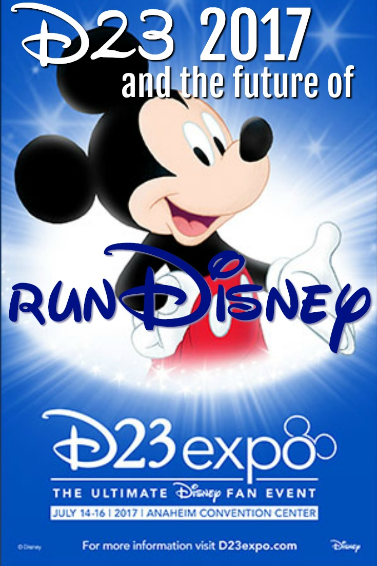 D23 2017 and the Future of runDisney