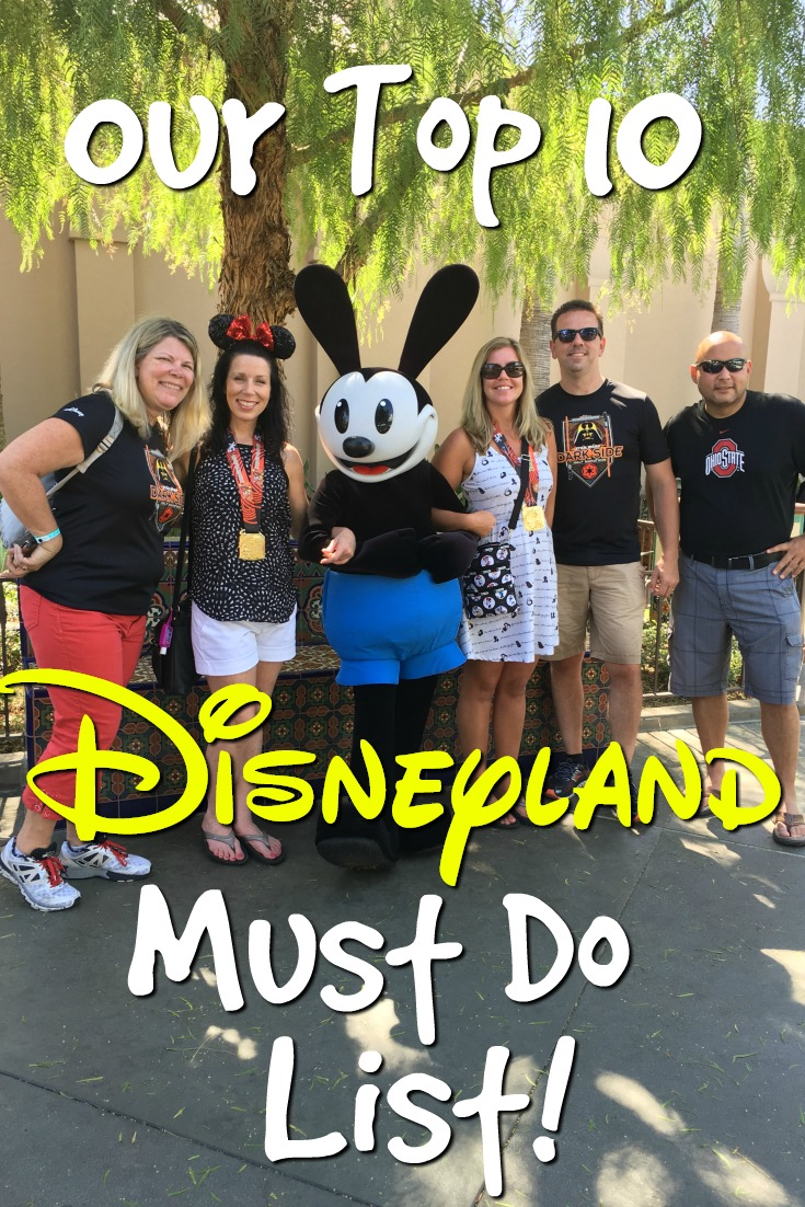 Our Top 10 Disneyland Must-Do List!