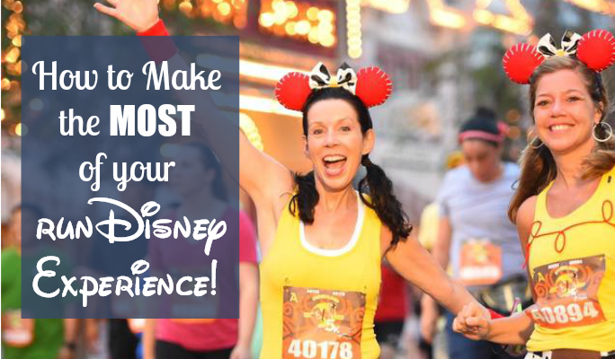 20 Ways to Make the Most of your runDisney Race Experience!