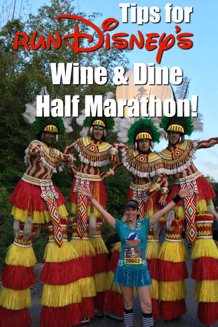 Tips for runDisney's Wine and Dine Half Marathon Weekend