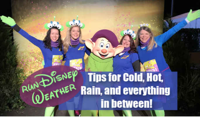 runDisney Weather: Tips for Cold, Hot, Rainy, and everything in between!