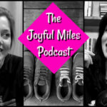 Joyful Miles Podcast